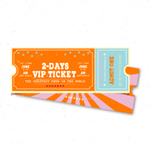 2-days VIP ticket for customers and resellers